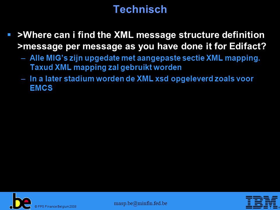 Technisch >Where can i find the XML message structure definition >message per message as you have done it for Edifact