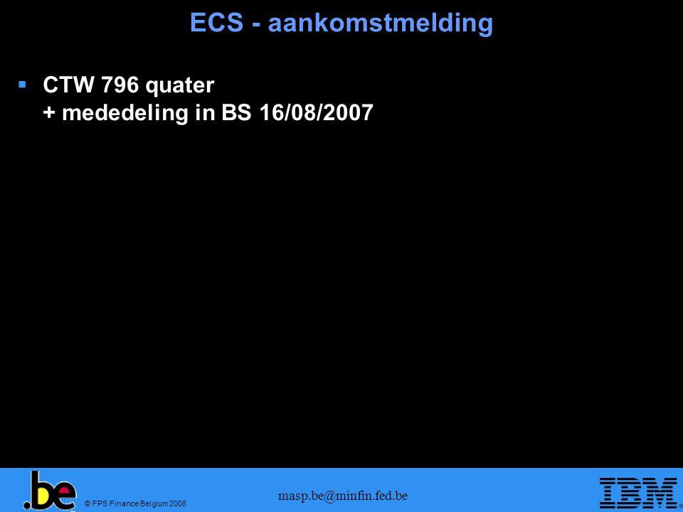 ECS - aankomstmelding CTW 796 quater + mededeling in BS 16/08/2007