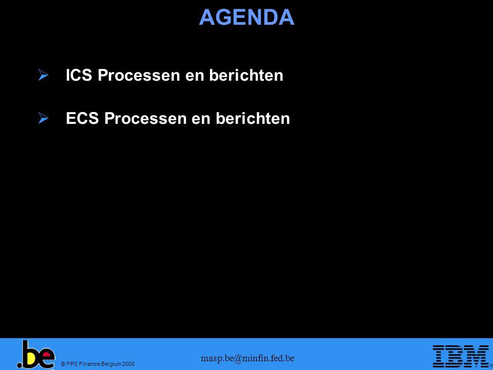 AGENDA ICS Processen en berichten ECS Processen en berichten