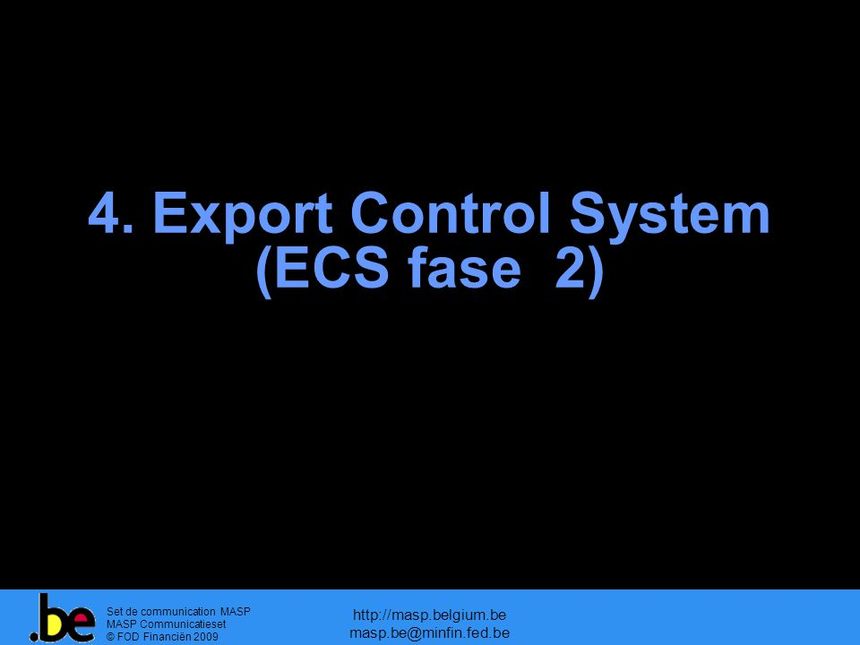4. Export Control System (ECS fase 2)