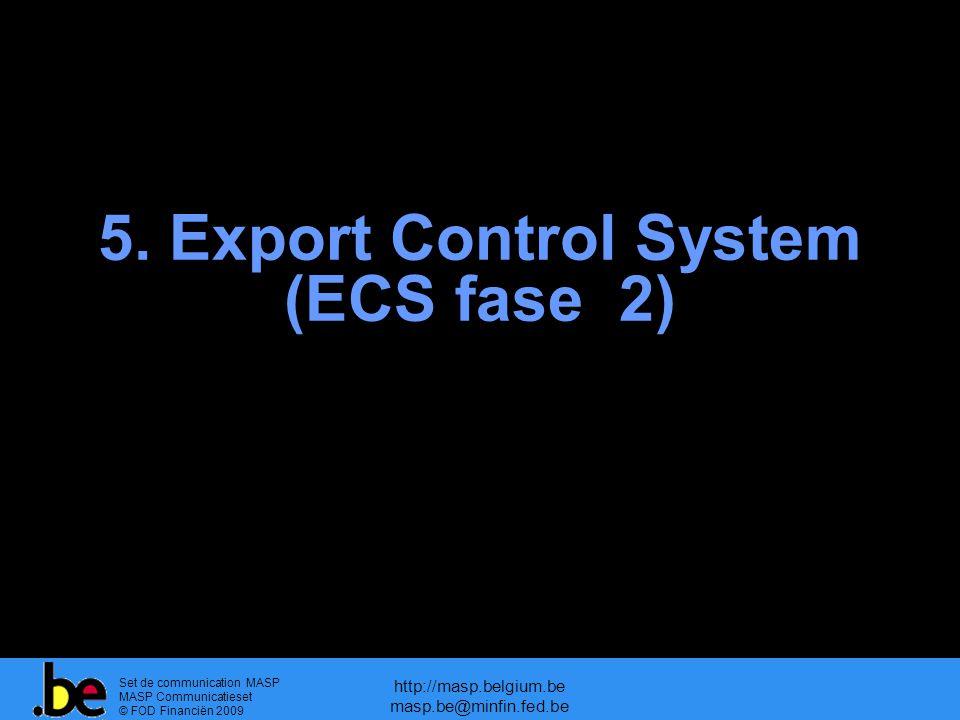 5. Export Control System (ECS fase 2)