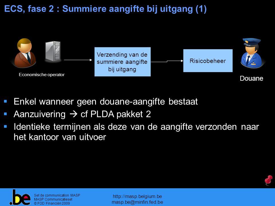 ECS, fase 2 : Summiere aangifte bij uitgang (1)