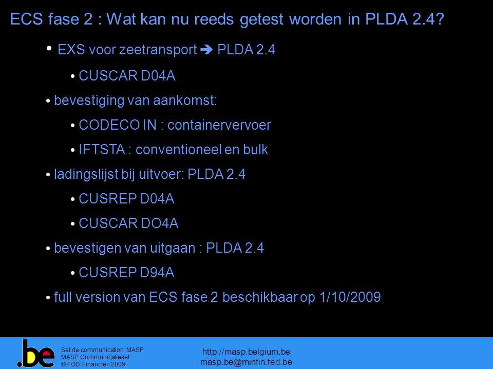 ECS fase 2 : Wat kan nu reeds getest worden in PLDA 2.4