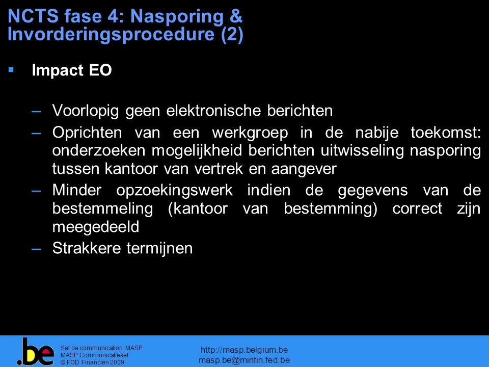 NCTS fase 4: Nasporing & Invorderingsprocedure (2)
