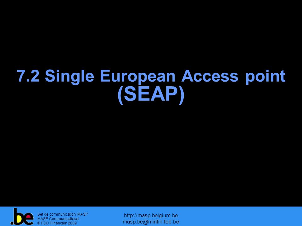 7.2 Single European Access point (SEAP)