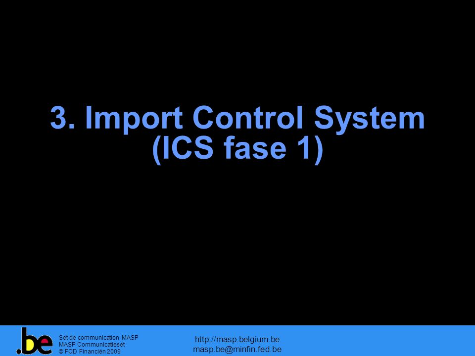 3. Import Control System (ICS fase 1)