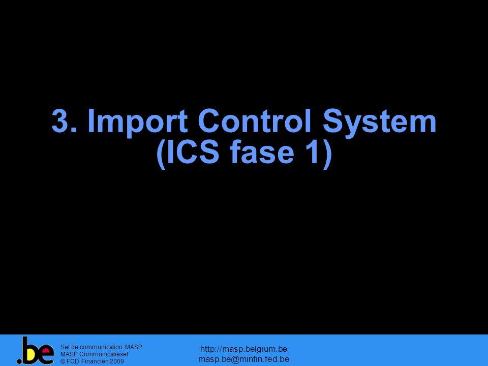3. Import Control System (ICS fase 1)