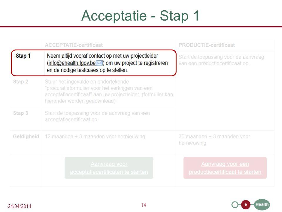 Acceptatie - Stap 1