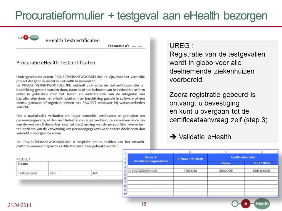 Procuratieformulier + testgeval aan eHealth bezorgen