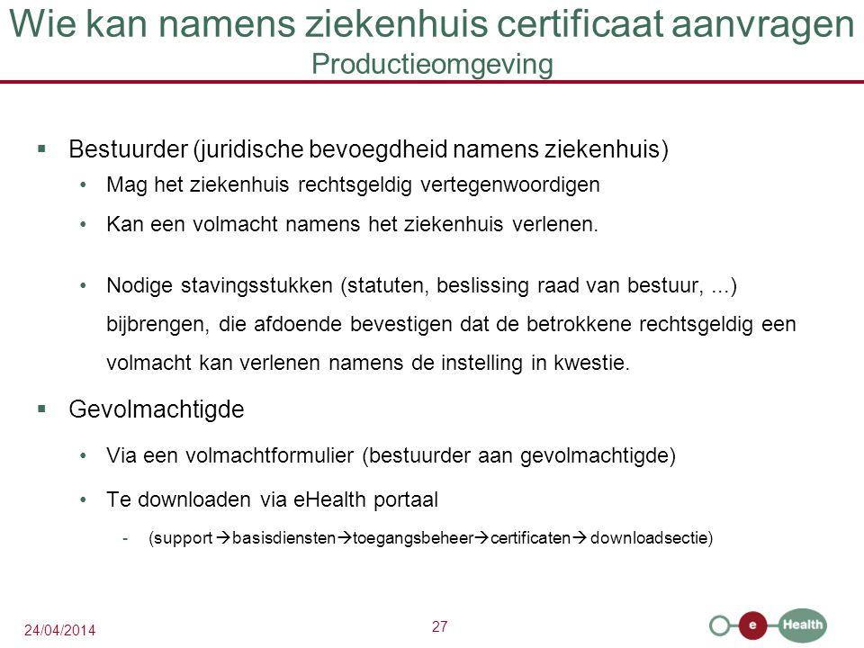 Wie kan namens ziekenhuis certificaat aanvragen Productieomgeving