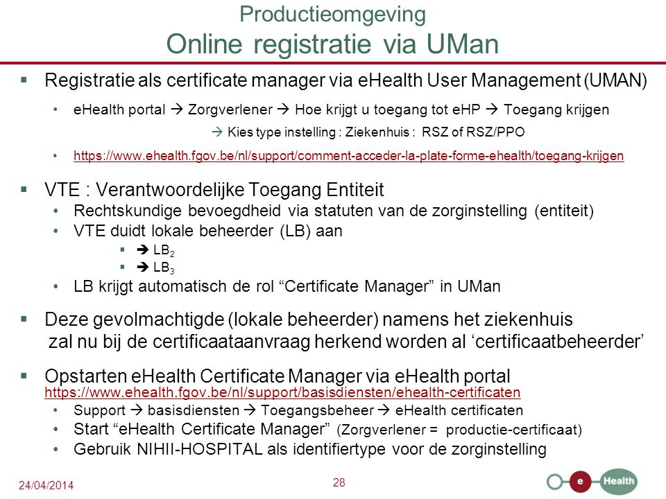 Productieomgeving Online registratie via UMan