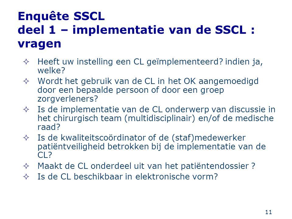 Enquête SSCL deel 1 – implementatie van de SSCL : vragen