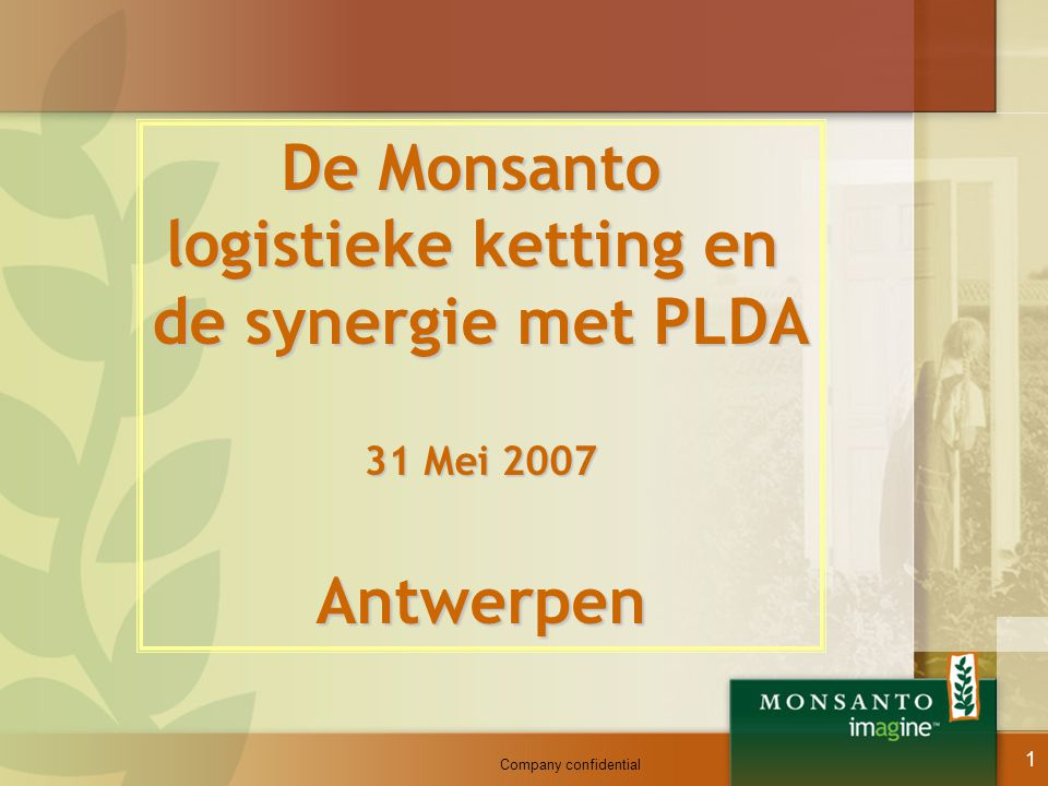 De Monsanto logistieke ketting en de synergie met PLDA Antwerpen