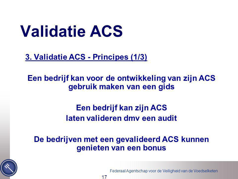 Validatie ACS 3. Validatie ACS - Principes (1/3)
