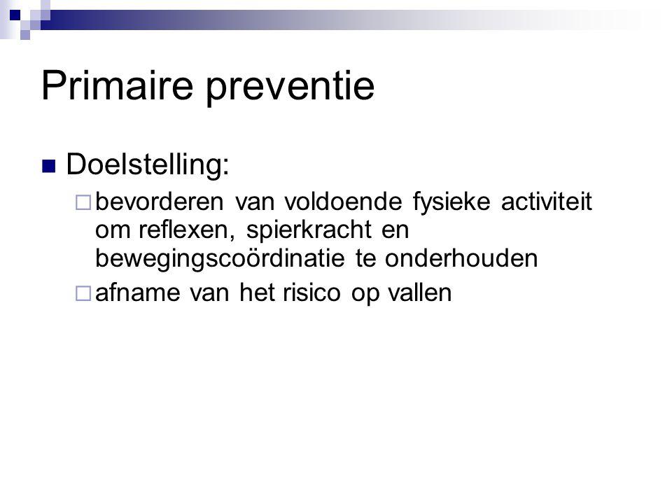 Primaire preventie Doelstelling: