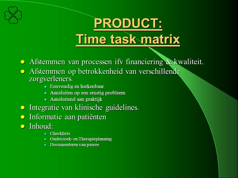 PRODUCT: Time task matrix