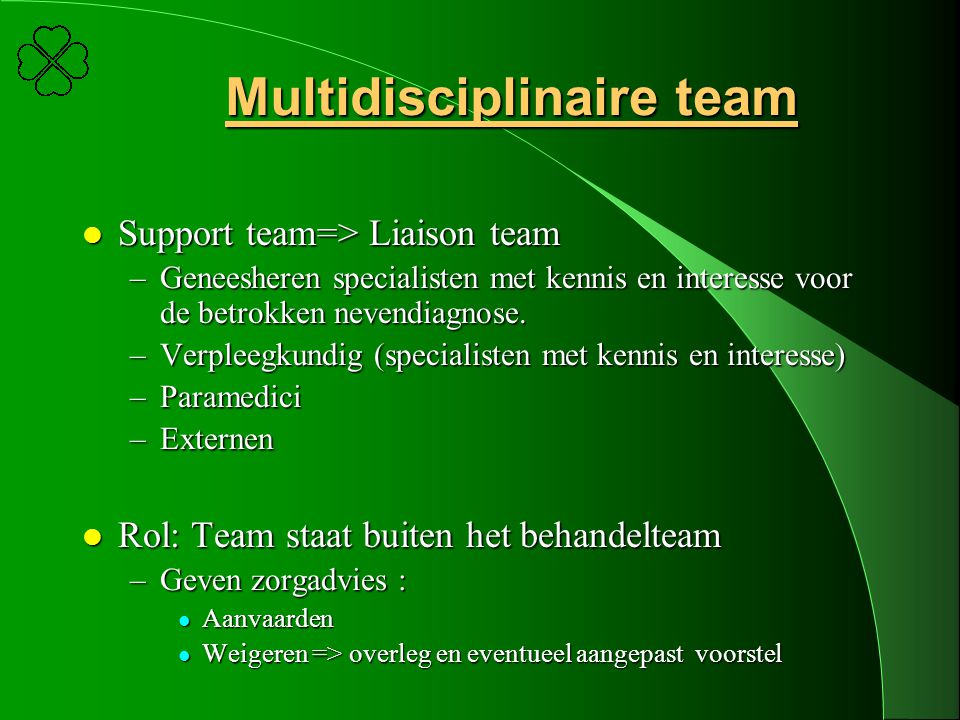 Multidisciplinaire team