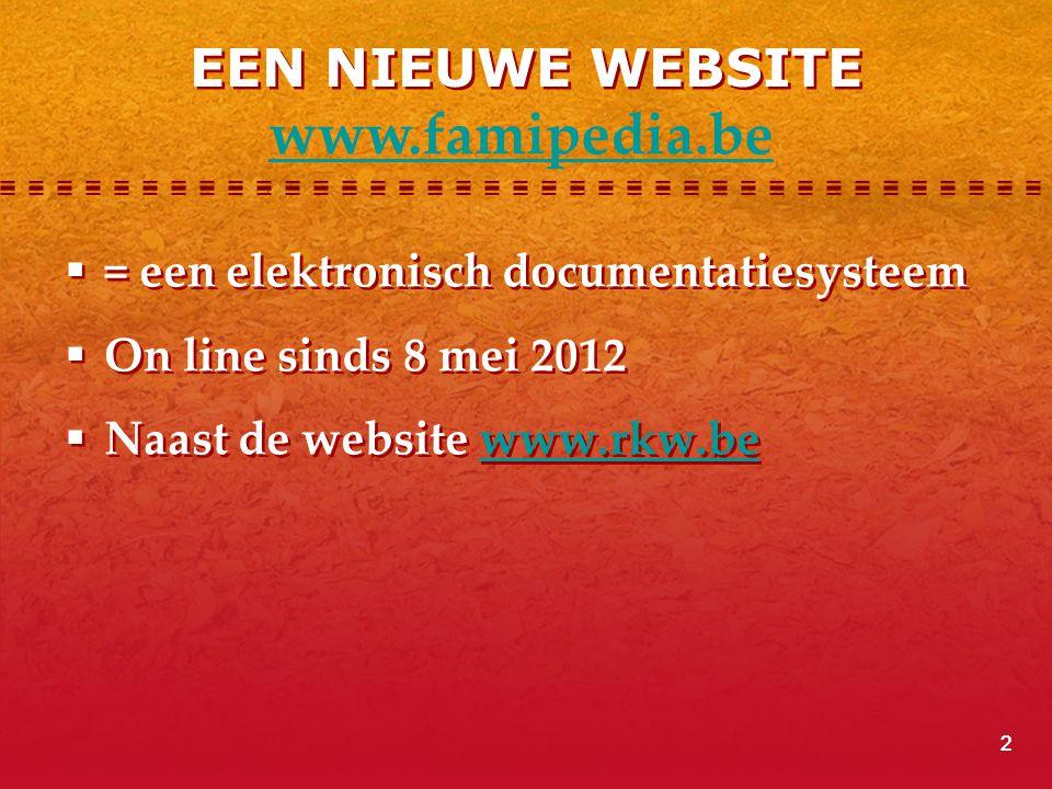 www.famipedia.be EEN NIEUWE WEBSITE