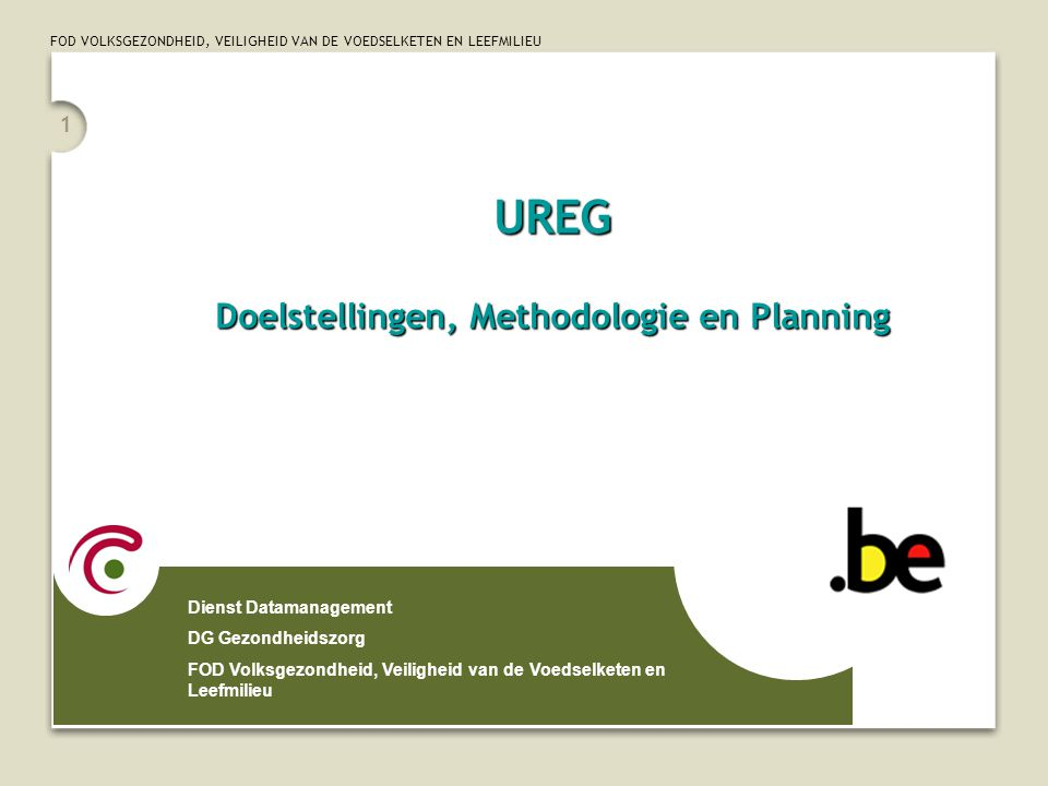UREG Doelstellingen, Methodologie en Planning