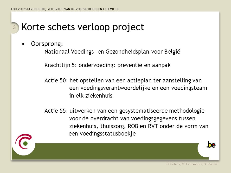 Korte schets verloop project
