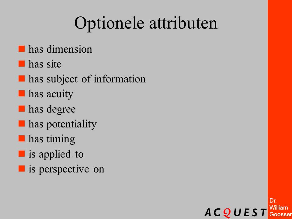 Optionele attributen has dimension has site has subject of information