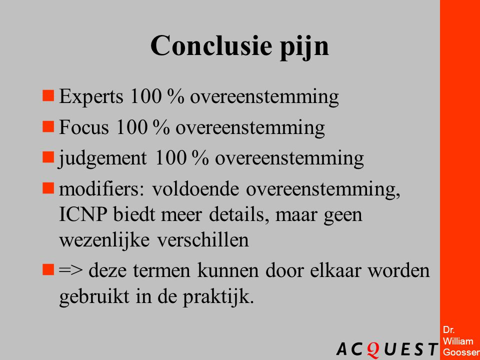 Conclusie pijn Experts 100 % overeenstemming