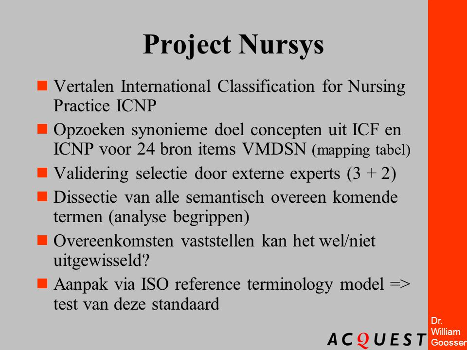 Project Nursys Vertalen International Classification for Nursing Practice ICNP.