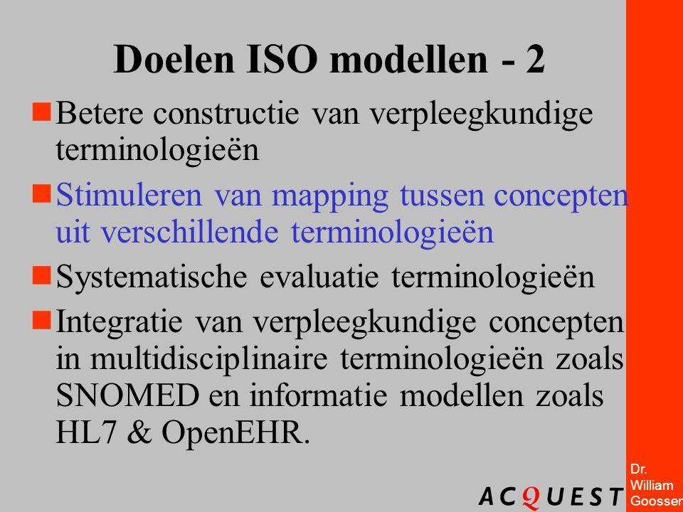 Doelen ISO modellen - 2 Betere constructie van verpleegkundige terminologieën.