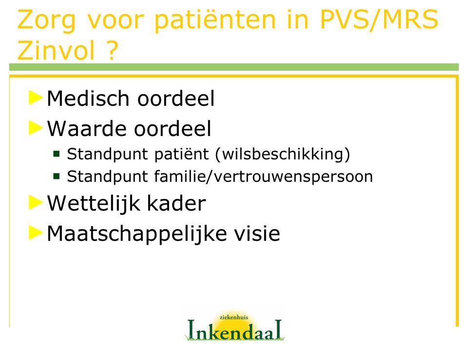 Zorg voor patiënten in PVS/MRS Zinvol