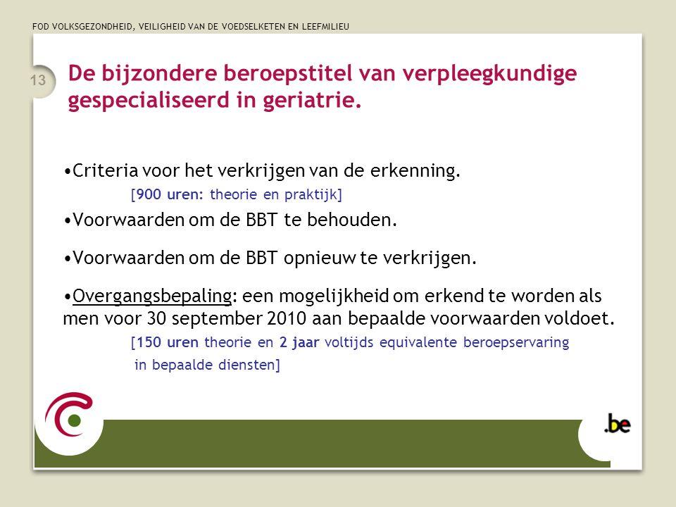 De bijzondere beroepstitel van verpleegkundige gespecialiseerd in geriatrie.