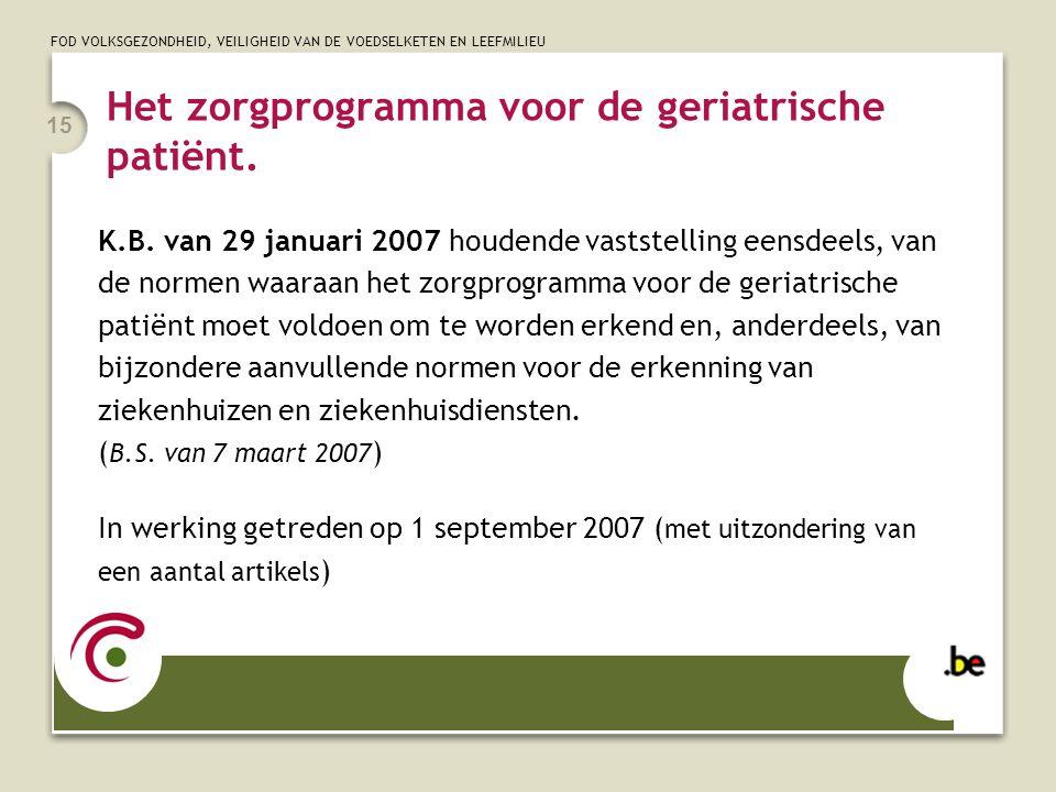 Het zorgprogramma voor de geriatrische patiënt.