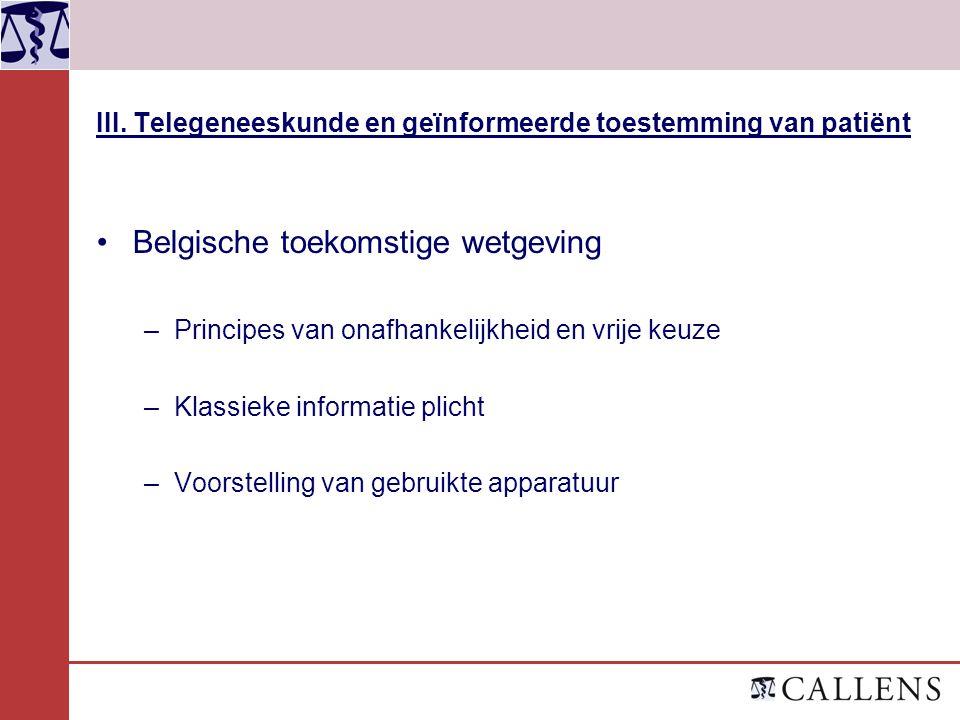III. Telegeneeskunde en geïnformeerde toestemming van patiënt