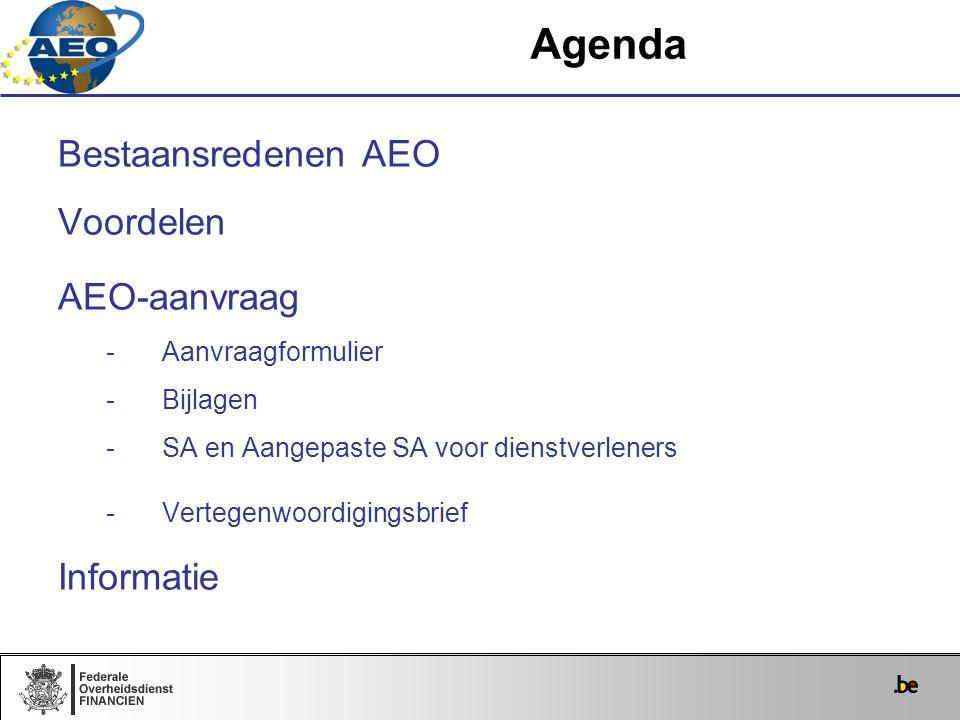 Agenda Bestaansredenen AEO Voordelen AEO-aanvraag Informatie