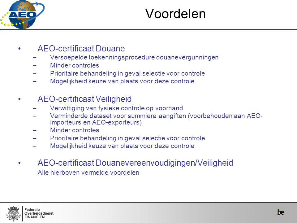 Voordelen AEO-certificaat Douane AEO-certificaat Veiligheid