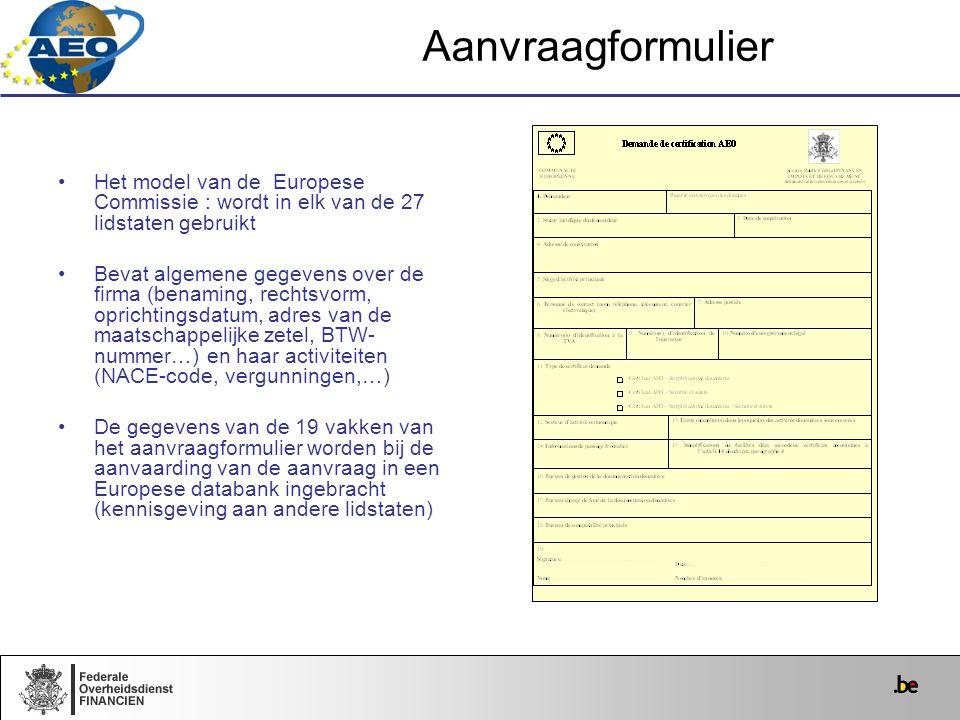 Aanvraagformulier Het model van de Europese Commissie : wordt in elk van de 27 lidstaten gebruikt.