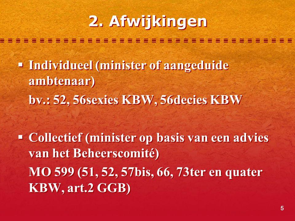2. Afwijkingen Individueel (minister of aangeduide ambtenaar)