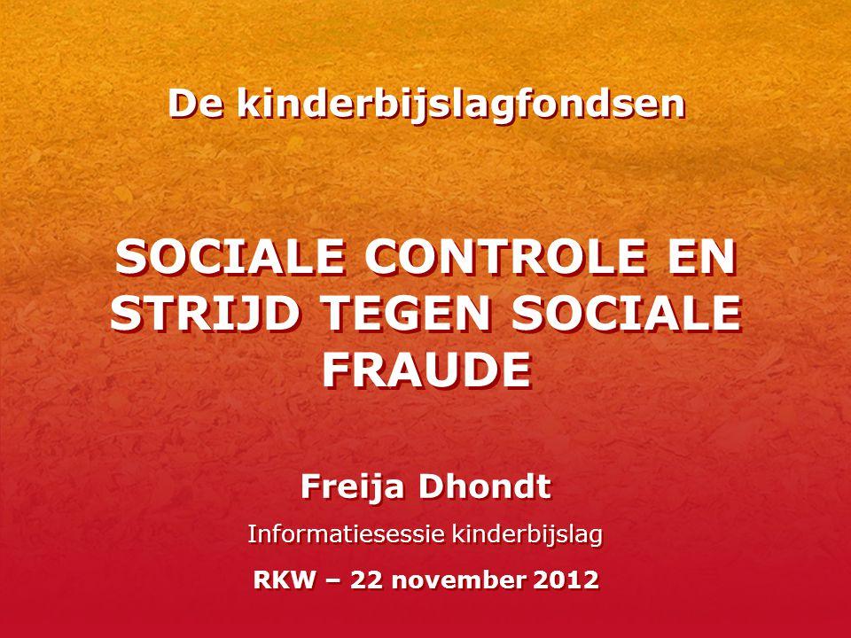 SOCIALE CONTROLE EN STRIJD TEGEN SOCIALE FRAUDE
