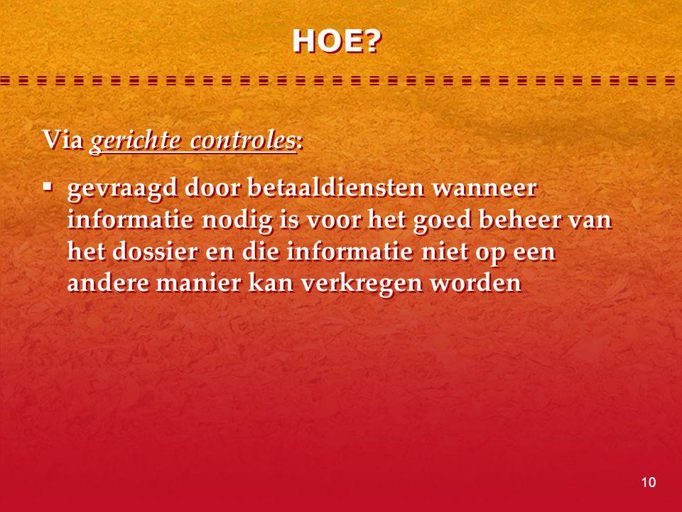 HOE Via gerichte controles: