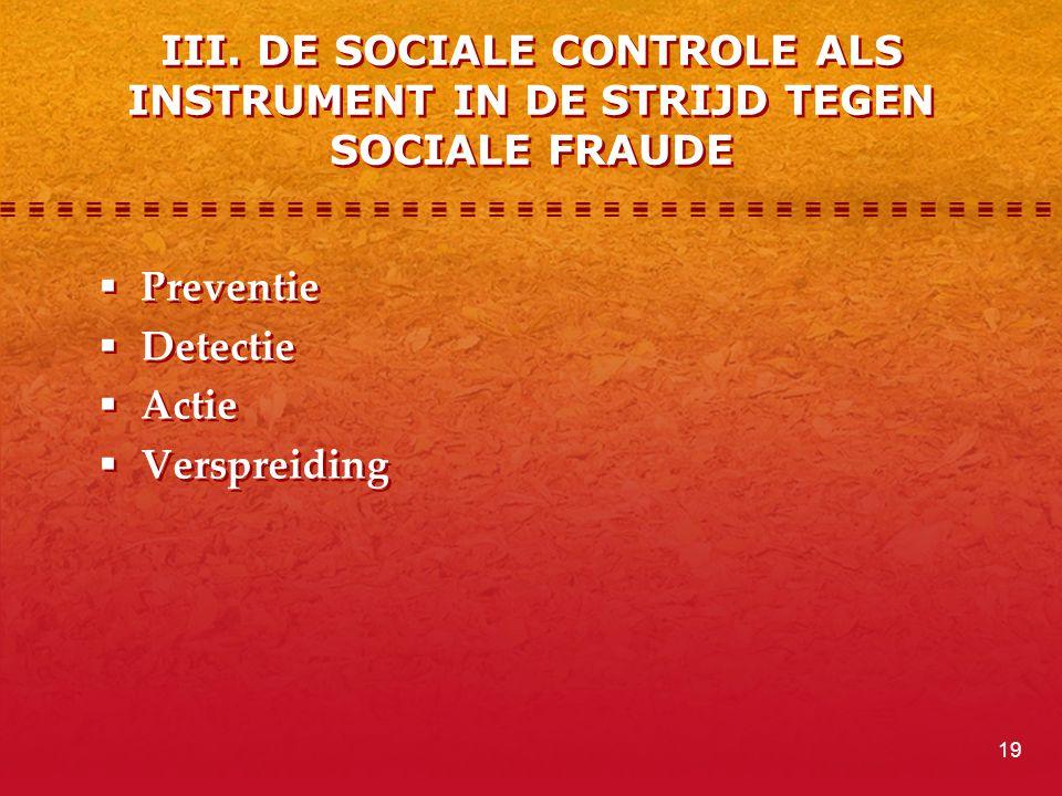 III. DE SOCIALE CONTROLE ALS INSTRUMENT IN DE STRIJD TEGEN SOCIALE FRAUDE