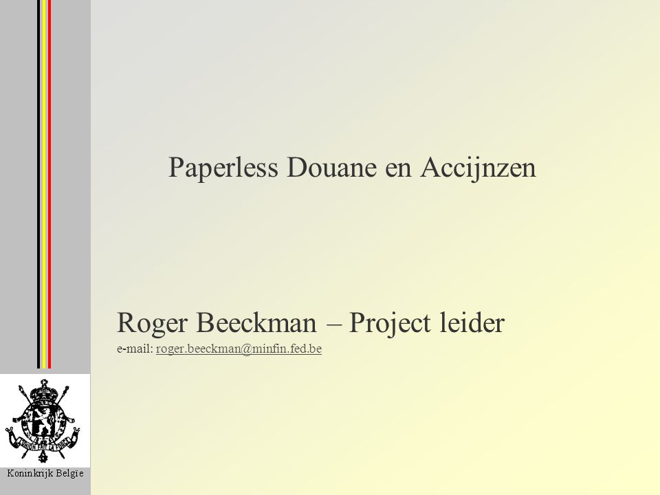 Paperless Douane en Accijnzen