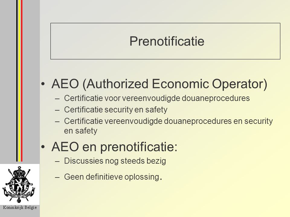 AEO (Authorized Economic Operator)