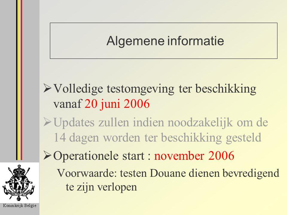 Volledige testomgeving ter beschikking vanaf 20 juni 2006