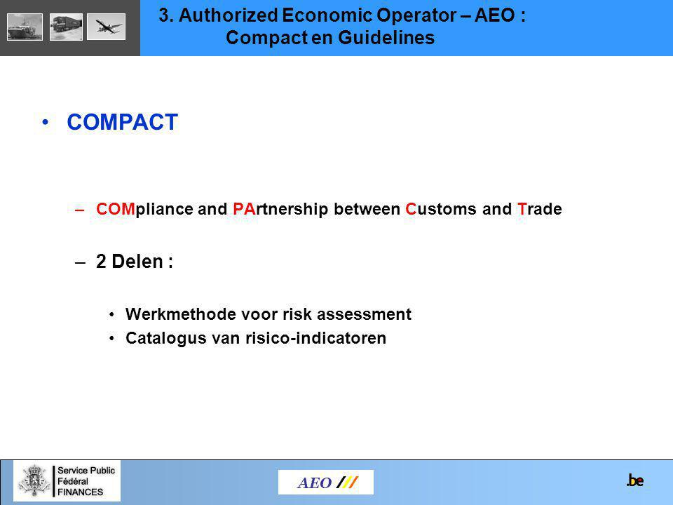 COMPACT 3. Authorized Economic Operator – AEO : Compact en Guidelines