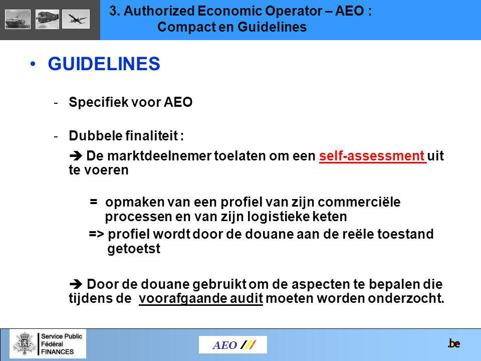 GUIDELINES 3. Authorized Economic Operator – AEO :