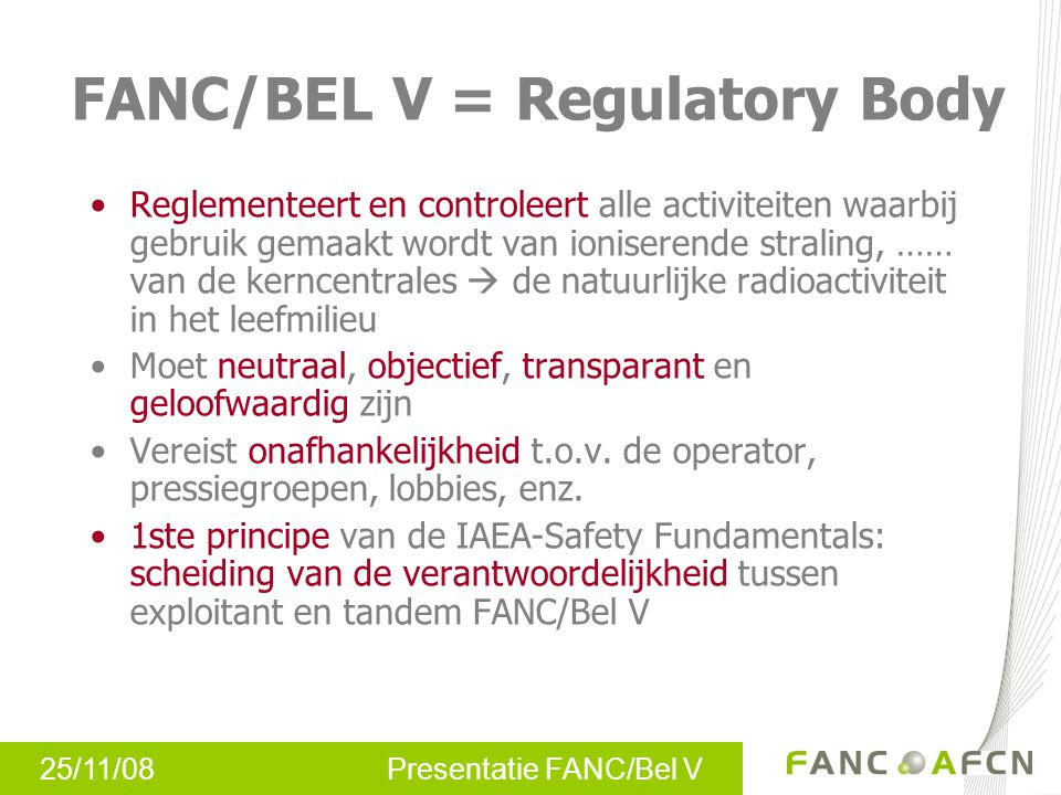 FANC/BEL V = Regulatory Body