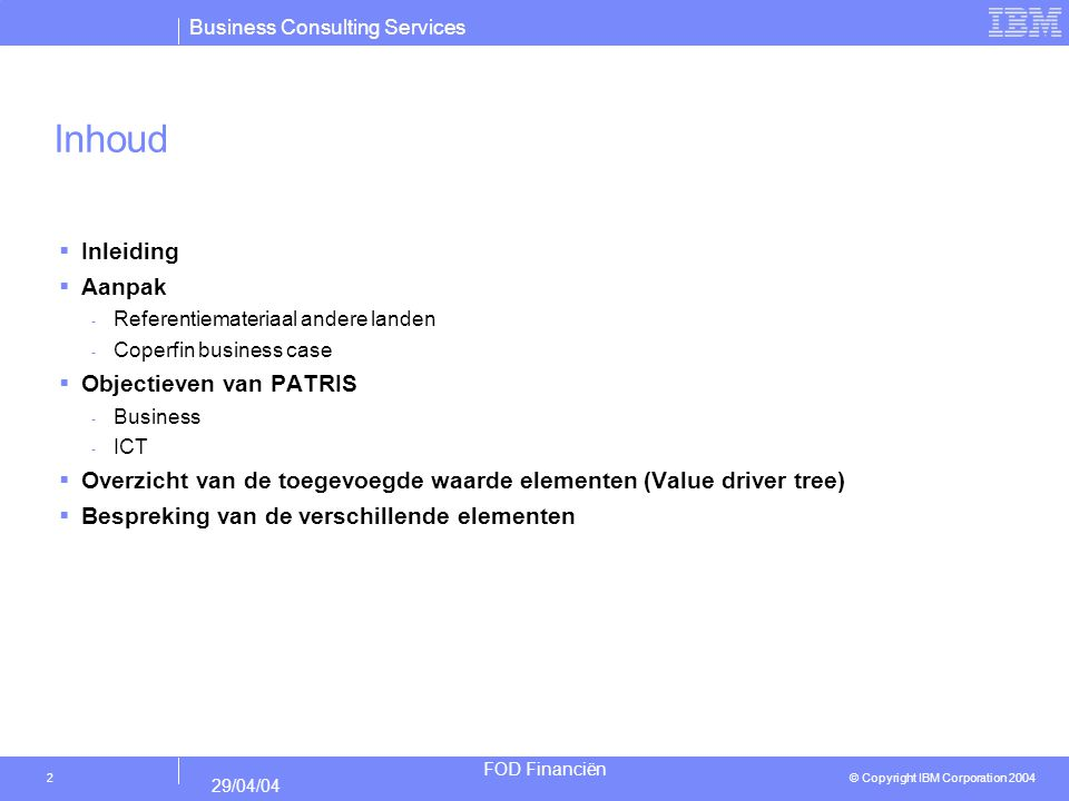 Inhoud Inleiding Aanpak Objectieven van PATRIS