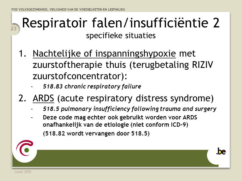 Respiratoir falen/insufficiëntie 2 specifieke situaties