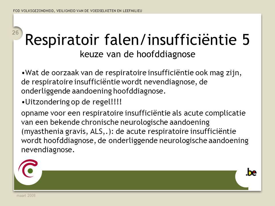 Respiratoir falen/insufficiëntie 5 keuze van de hoofddiagnose