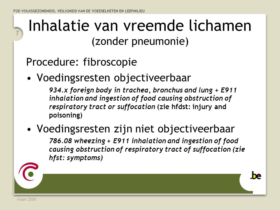 Inhalatie van vreemde lichamen (zonder pneumonie)