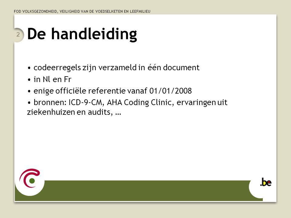 De handleiding codeerregels zijn verzameld in één document in Nl en Fr